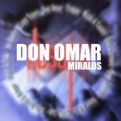Miralos de Don Omar