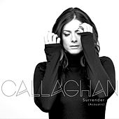 Surrender (Acoustic) by Callaghan