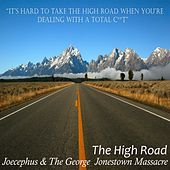 The High Road by Joecephus and the George Jonestown Massacre