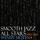 Smooth Jazz All Stars Perform Wendy Moten von Smooth Jazz Allstars