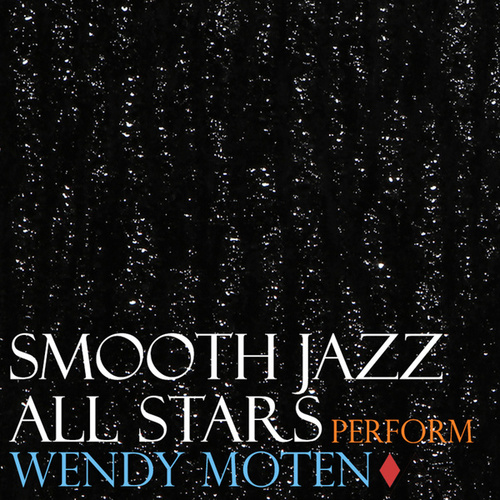 Smooth Jazz All Stars Perform Wendy Moten by Smooth Jazz Allstars