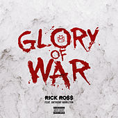 Glory of War by Rick Ross
