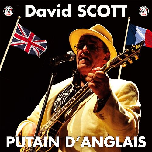 Putain D'anglais by David Scott