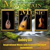 Mountain Music by Bobby All