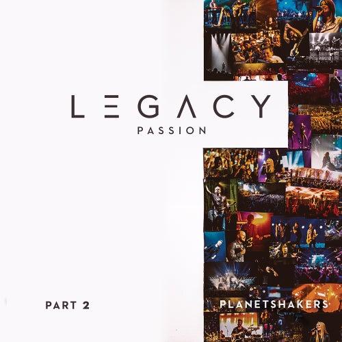Legacy - Part 2: Passion (Live) de Planetshakers