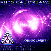 Cosmic Lights by Physical Dreams