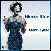 Gloria Blue by Gloria Lynne