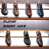 Daddy Like by Flimsy