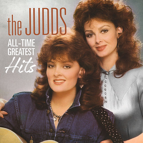 All-Time Greatest Hits by The Judds