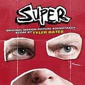 Super (Original Motion Picture Soundtrack) by Various Artists