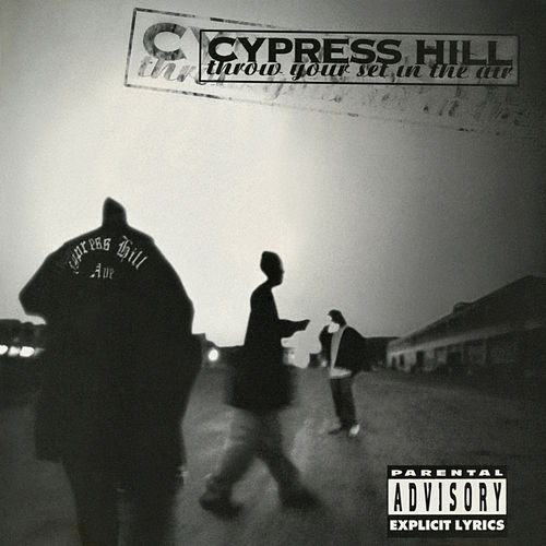 Throw Your Set In the Air - EP de Cypress Hill