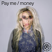 Pay Me / Money by Rebecca & Fiona