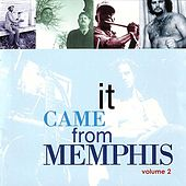 Play & Download It Came From Memphis Vol. 2 by Various Artists | Napster
