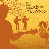 El Clan del Bolero (Vol. 2) by Various Artists