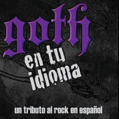 Goth en Tu Idioma by Various Artists