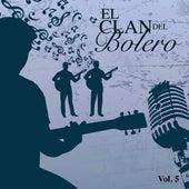 El Clan del Bolero (Vol. 5) by Various Artists