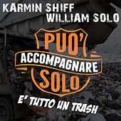 E' tutto un trash by William Solo