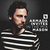 Armada Invites (In The Mix): Mason by Various Artists