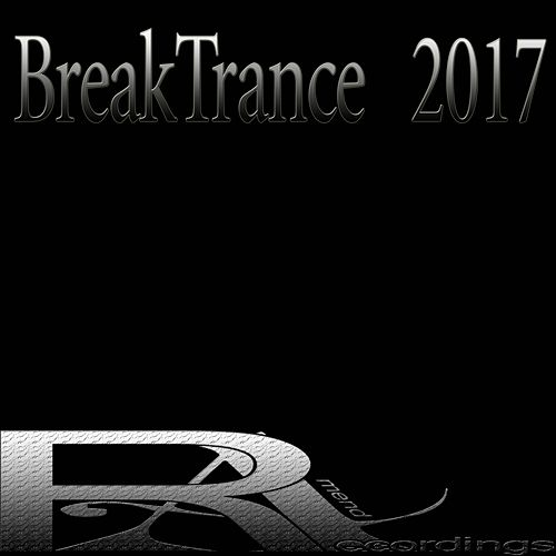 BreakTrance  2017 de Various