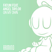 On My Own by Fatum