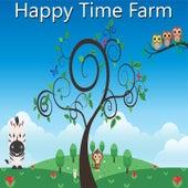 Happy Time Farm by Nursery Rhymes