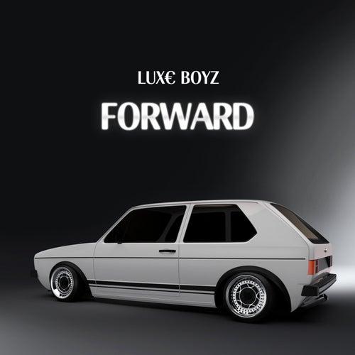 Forward by Lux€ Boyz