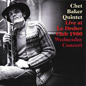 Live at Le Dreher Club 1980: Wednesday Concert by Chet Baker