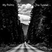 The Tunnel - Single by My Politic