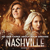 No One Cares About Your Dreams by Nashville Cast