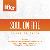 Soul on Fire - Songs of Faith by Various Artists