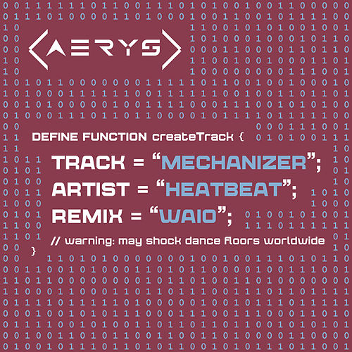 Mechanizer (WAIO Remix) by Heatbeat