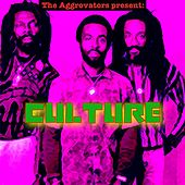 The Aggrovators Present Culture by Culture
