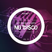 Get Involved With Nudisco, Vol. 10 by Various Artists