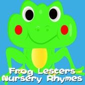 Frog Lesters Nursery Rhymes by Nursery Rhymes