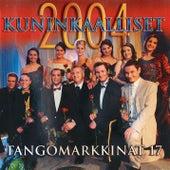 Tangomarkkinat 17 - 2004 Kuninkaalliset by Various Artists
