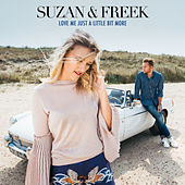 Love Me Just A Little Bit More by Suzan