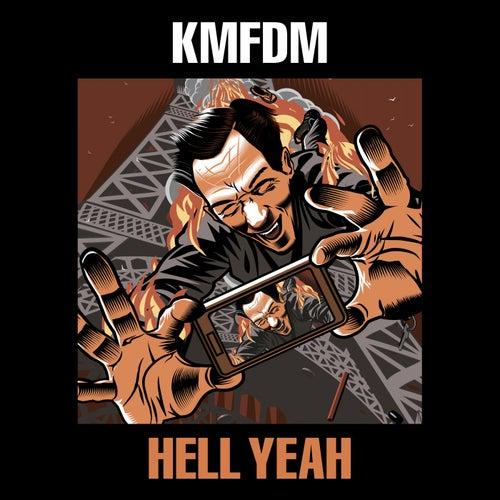 Hell Yeah von KMFDM