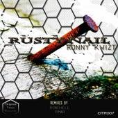 Rusty Nail by Ronny Kwizt