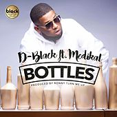 Bottles (feat. Medikal) by D-Black