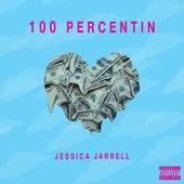 100 Percentin by Jessica Jarrell