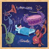 The Magic Lullaby by Eurielle