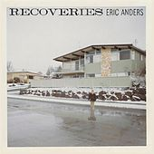 Recoveries by Eric Anders