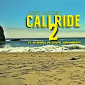 Cali Ride 2 by Anew Madrid