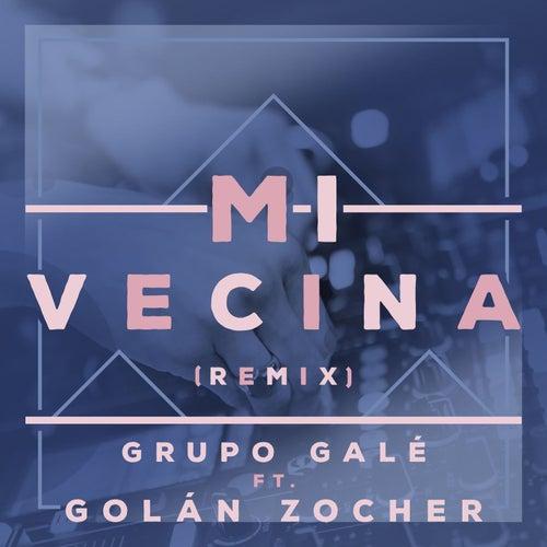 Mi Vecina (Remix) de Grupo Gale