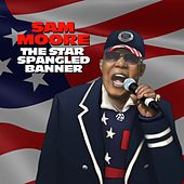 The Star Spangled Banner by Sam Moore