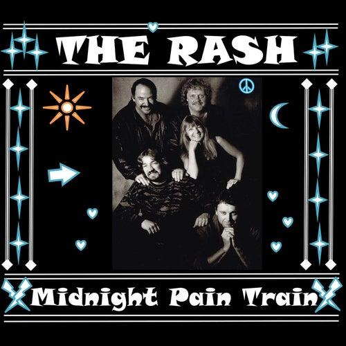 Midnight Pain Train de Rash