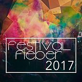 Festival Fieber 2017 von Various Artists