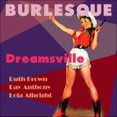 Dreamsville (Burlesque Classics) von Various Artists