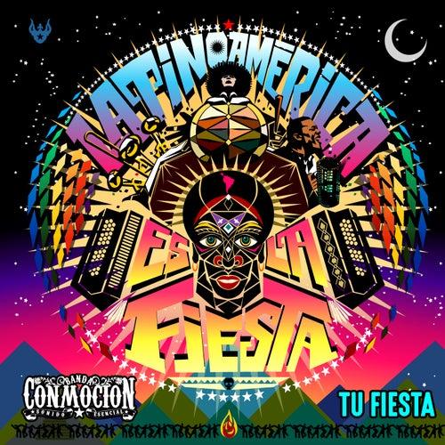 Tu Fiesta (Latinoamericana Es la Fiesta) de Banda Conmoción