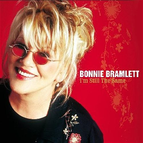 Play & Download I'm Still The Same by Bonnie Bramlett | Napster